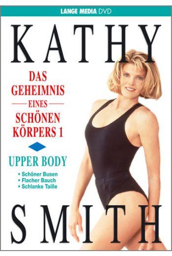 Kathy Smith: Das Geheimnis eines schönen Körpers 1 - Upper Body (DVD)