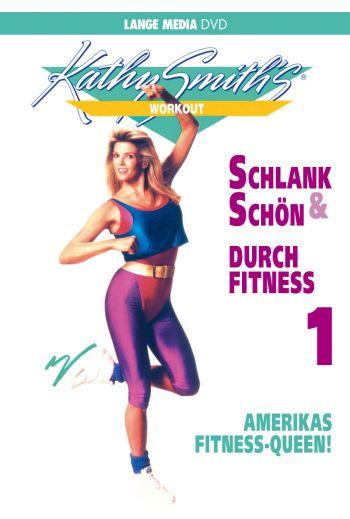 Kathy Smith: Schlank und schön durch Fitness 1 (DVD)