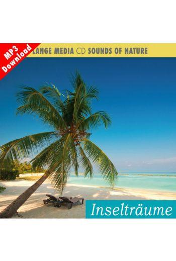 Naturgeräusche – Inselträume (MP3)