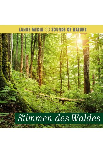 Naturgeräusche – Stimmen des Waldes (CD)