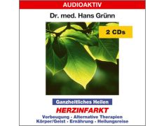 Dr. med. Hans Grünn: Ganzheitliches Heilen - Herzinfarkt (2 CDs)