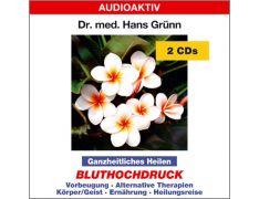 Dr. med. Hans Grünn: Ganzheitliches Heilen - Bluthochdruck (2 CDs)