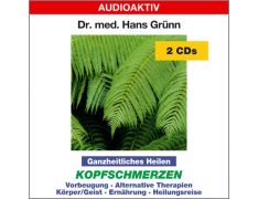 Dr. med. Hans Grünn: Ganzheitliches Heilen - Kopfschmerzen (2 CDs)