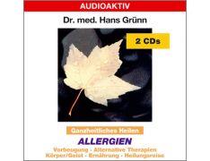 Dr. med. Hans Grünn: Ganzheitliches Heilen - Allergien (2 CDs)