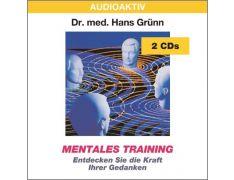 Dr. med. Hans Grünn: Mentales Training (2 CDs)