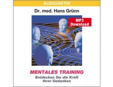 Dr. med. Hans Grünn: Mentales Training (MP3)