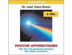 Dr. med. Hans Grünn: Positive Affirmationen (2 CDs)