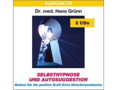 Dr. med. Hans Grünn: Selbsthypnose und Autosuggestion (2 CDs)