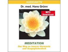 Dr. med. Hans Grünn: Meditation (MP3)