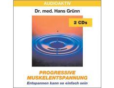 Dr. med. Hans Grünn: Progressive Muskelentspannung (2 CDs)