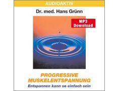 Dr. med. Hans Grünn: Progressive Muskelentspannung (MP3)