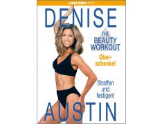 Denise Austin: The Beauty Workout - Oberschenkel (DVD)
