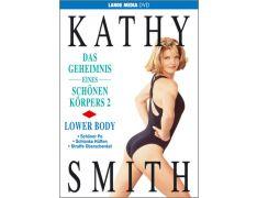 Kathy Smith: Das Geheimnis eines schönen Körpers 2 - Lower Body (DVD)