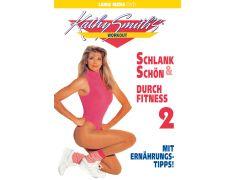 Kathy Smith: Schlank und schön durch Fitness 2 (DVD)