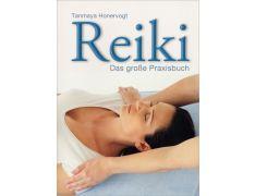 Tanmaya Honervogt: Reiki – das große Praxisbuch