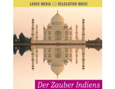 Relaxation Music – Der Zauber Indiens (CD)