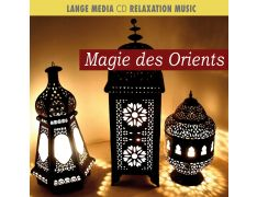 Relaxation Music – Magie des Orients (CD)