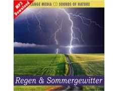 Naturgeräusche – Regen & Sommergewitter (MP3)