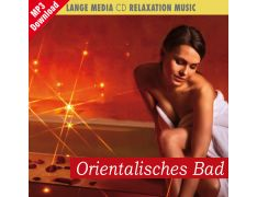 Relaxation Music – Orientalisches Bad (MP3)