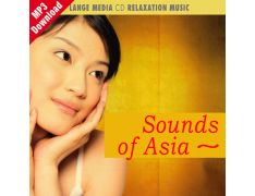 Relaxation Music – Sounds of Asia (MP3)