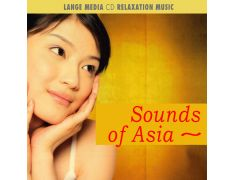Relaxation Music – Sounds of Asia (CD)
