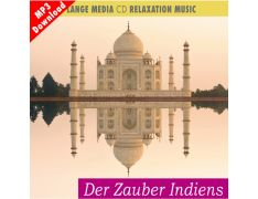Relaxation Music – Der Zauber Indiens (MP3)